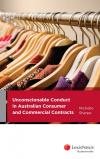 Unconscionable Conduct in Australian Consumer and Commercial Contracts (eBook) cover