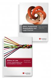 Ethics in Law: Lawyers' Responsibility and Accountability in Australia, 6th Edition and Ethics, Professional Responsibility and Legal Practice (Bundle) cover