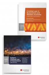 Criminal Law in Queensland and Western Australia: Cases & Commentary, 8th edition and Carter's Criminal Law of Queensland, 23rd edition (Bundle) cover