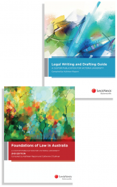 Legal Writing and Drafting Guide: A Custom Publication for Victoria University and Foundations of Law in Australia: A Custom Publication for Victoria University, 2nd edition (Bundle) cover
