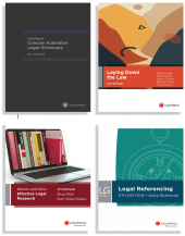 Laying Down the Law, 11th edition, LexisNexis Concise Australian Legal Dictionary, 6th edition, LexisNexis Guide: Legal Referencing, 5th edition and Nemes & Coss' Effective Legal Research, 7th edition (Bundle) cover