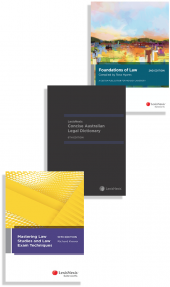 Foundations of Law: A Custom Publication for Monash University, 2nd edition, LexisNexis Concise Australian Legal Dictionary, 6th edition and Mastering Law Studies and Law Exam Techniques, 10th edition (Bundle) cover