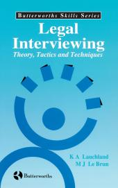 Legal Interviewing: Theory, Tactics and Techniques cover