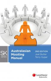 LexisNexis Skills Series: Australasian Mooting Manual, 2nd Edition (eBook) cover