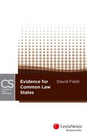 LexisNexis Case Summaries: Evidence for Common Law States (NT, Qld, SA & WA) cover