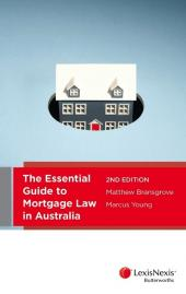 Essential Guide to Mortgage Law in Australia, 2nd Edition cover