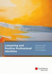 Lawyering and Positive Professional Identities cover