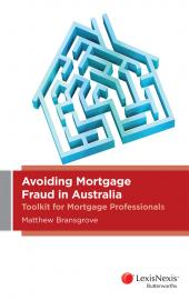 Avoiding Mortgage Fraud in Australia: Toolkit for Mortgage Professionals (eBook) cover