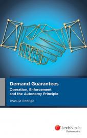 Demand Guarantees: Operation, Enforcement and the Autonomy Principle (eBook) cover