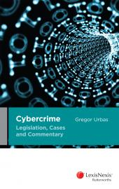 Cybercrime Legislation, Cases and Commentary (eBook) cover