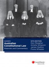 Hanks Australian Constitutional Law Materials and Commentary, 10th edition cover
