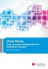 Client Money: Trust Account Management for Australian Lawyers (eBook) cover
