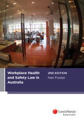 Workplace Health and Safety Law in Australia, 2nd edition cover