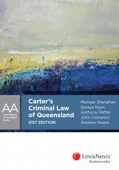 Carter's Criminal Law of Queensland, 21st edition (eBook) cover