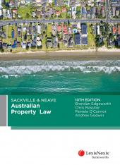 Sackville & Neave Australian Property Law, 10th edition cover