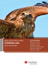 Waller & Williams Criminal Law Text and Cases, 13th edition cover