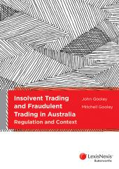 Insolvent Trading and Fraudulent Trading in Australia: Regulation and Context (eBook) cover