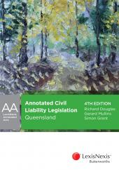 Annotated Civil Liability Legislation – Queensland, 4th edition cover