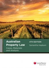 Australian Property Law Cases, Materials and Analysis, 4th edition cover
