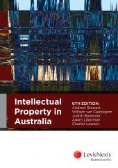 Intellectual Property in Australia, 6th edition cover
