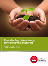 Abandoning timesheets: Some lessons learned: CPD cover