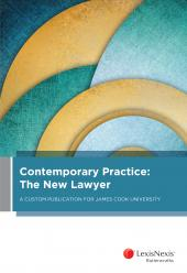 Contemporary Practice: The New Lawyer A Custom Publication for James Cook University cover