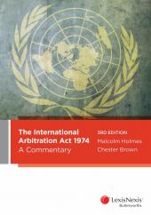The International Arbitration Act 1974: A Commentary, 3rd edition (eBook) cover