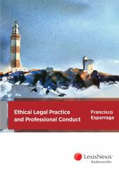 Ethical Legal Practice and Professional Conduct cover