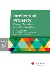 Intellectual Property: Cases, Materials and Commentary, 6th edition cover