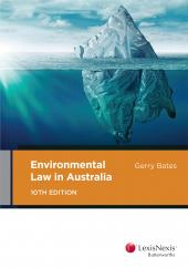 Environmental Law in Australia, 10th edition cover