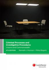 Criminal Processes and Investigative Procedures: Victoria and Commonwealth, 4th edition (eBook) cover