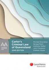 Carter's Criminal Law of Queensland, 22nd edition cover