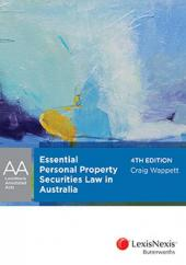 LexisNexis Annotated Acts: Essential Personal Property Securities Law in Australia, 4th edition cover
