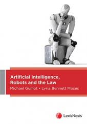 Artificial Intelligence, Robots and the Law cover