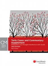 Torts Cases and Commentary Supplement: Defamation and Wrongful Interference with Goods, 2nd edition cover