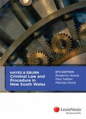 Hayes & Eburn Criminal Law and Procedure in New South Wales, 6th edition cover