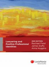 Lawyering and Positive Professional Identities, 2nd edition  cover