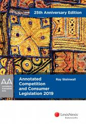 Annotated Competition and Consumer Legislation 2019 25th Anniversary Edition cover