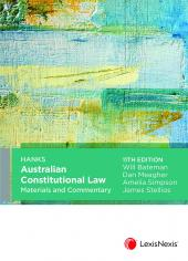 Hanks Australian Constitutional Law Materials and Commentary, 11th edition cover