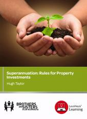 Superannuation: Rules for Property Investments: CPD cover