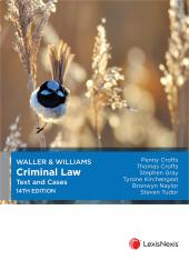 Waller & Williams Criminal Law Text and Cases, 14th edition cover