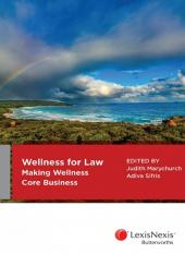 Wellness for Law: Making Wellness Core Business cover