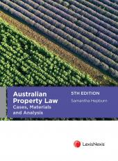 Australian Property Law: Cases, Materials and Analysis, 5th edition cover