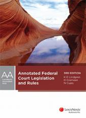 Annotated Federal Court Legislation and Rules, 3rd edition cover