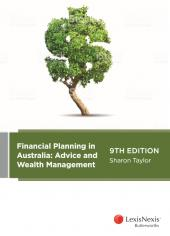 Financial Planning in Australia: Advice and Wealth Management, 9th edition cover
