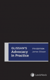 Glissan's Advocacy in Practice, 7th edition cover