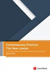Contemporary Practice: The New Lawyer - A Custom Publication for James Cook University, 2nd edition (eBook) cover