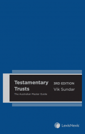 Testamentary Trusts: The Australian Master Guide, 3rd edition cover
