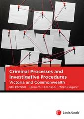 Criminal Processes and Investigative Procedures: Victoria and Commonwealth, 5th edition cover