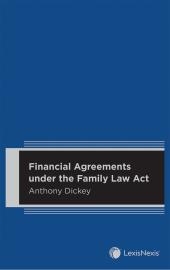Financial Agreements under the Family Law Act cover